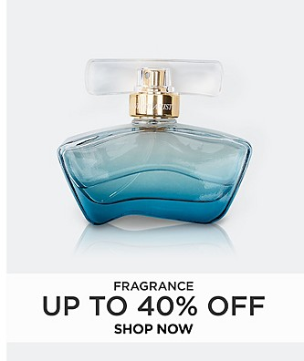 Up to 40% off Fragrance. Shop Now.