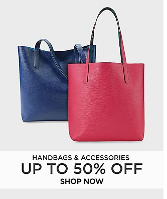 Up to 50% off Handbags & Accessories