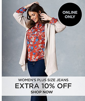 Extra 10% off Women's Plus Size Jeans. Online Only