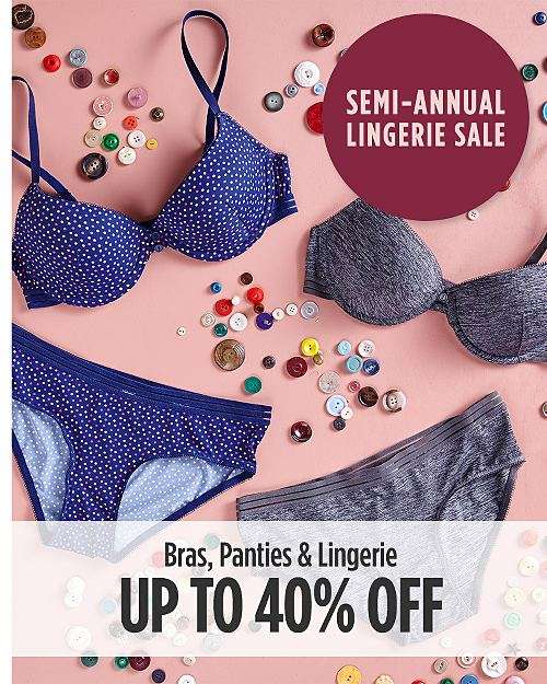 Semi-Annual Lingerie Sale! Up to 40% Off Bras, Panties, & Lingerie