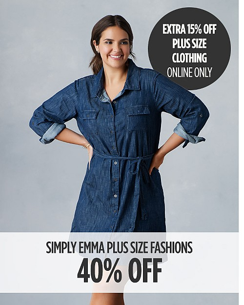 40% off Simply Emma Plus Size Fashions for Her + Extra 15% off Plus Size Clothing Online Only. Shop now