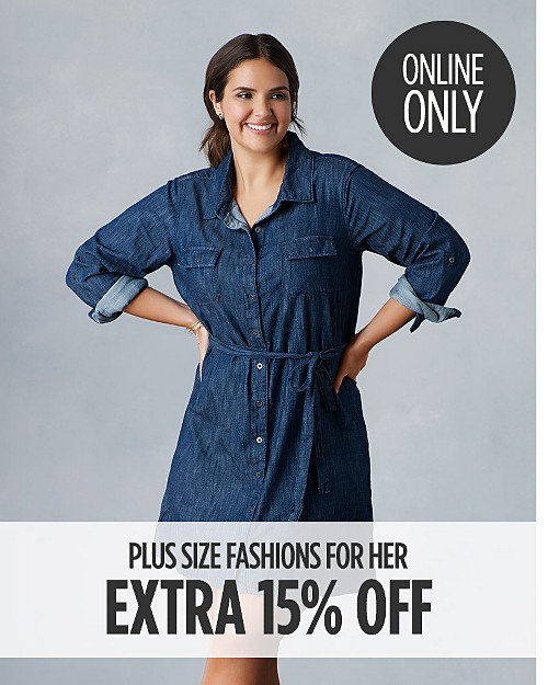 Online Only! Take an Extra 15% Off Plus Size Clothing. Shop now