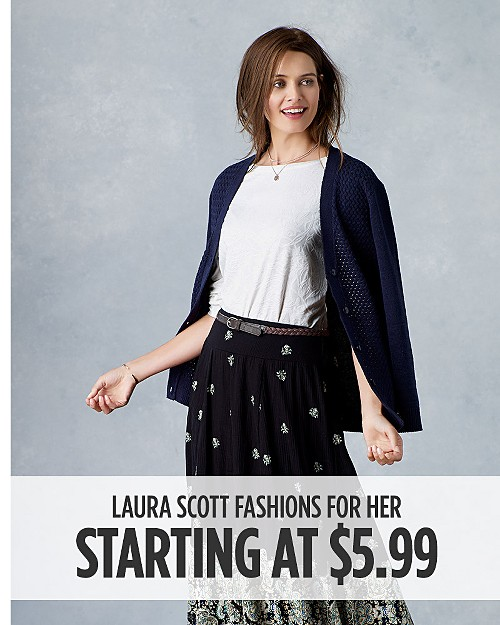 Laura Scott Fashions for Her Starting At $5.99. Shop now