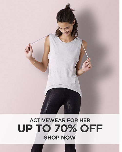 Up to 70% off Activewear for her. Shop now