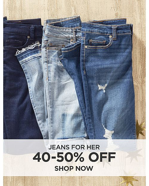 40-50% off jeans for her. Shop now