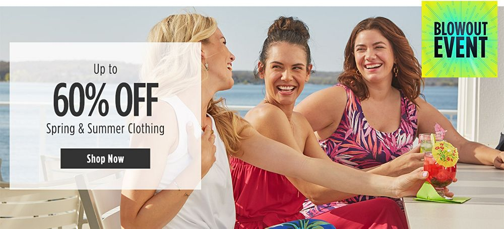 Blowout Event! Up to 60% Off Spring & Summer Clothing for Her