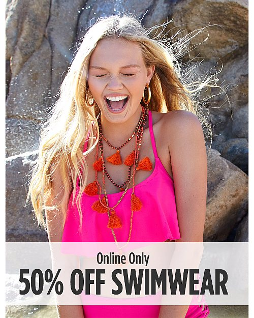 Online Only! 50% off Swimwear
