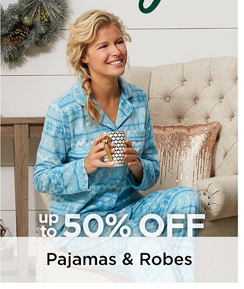 Up to 50% Off Women's Pajamas. Shop Now