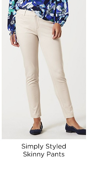 Simply Styled Skinny Pants