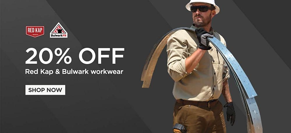 20% off Red Kap & Bulwark Workwear. Shop Now