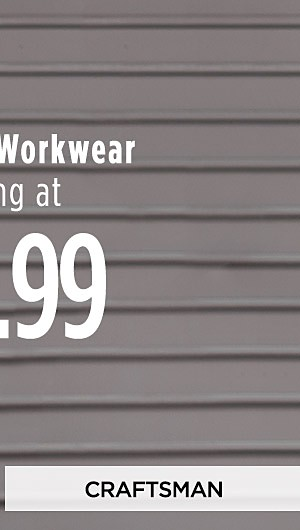 Craftsman Workwear Starting at $12.99. Shop All Craftsman