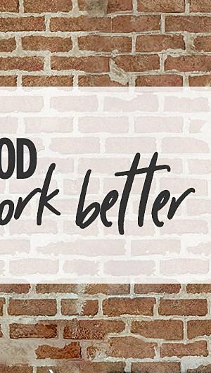 Feel Good, Work Better