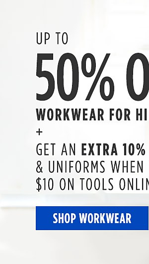 Up to 50% off workwear for him + Get an extra 10% off workwear & uniforms when you spend $10 on tools online only. Shop Workwear