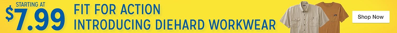 Diehard Worwear starting at $7.99