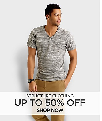 Up to 50% off Structure clothing. Shop Now