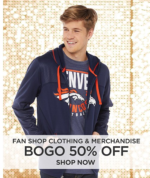 Buy one, get on 50% off Fan Shop Clothing & Merchandise. Shop now