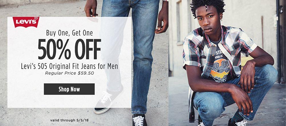 Buy One, Get One 50% Off Levi's 505 Original Fit Jeans for Men. Regular Price $59.50. Valid through 5/5