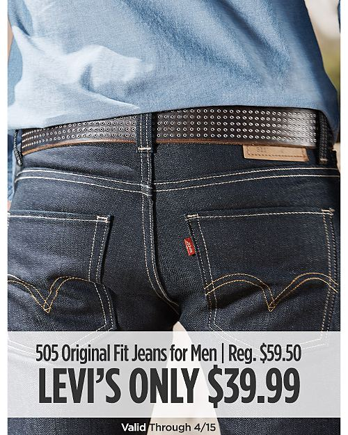 Levi's 505 Original Fit Jeans for Him Only $39.99. Regular Price $59.50. Valid through 4/15. Shop now