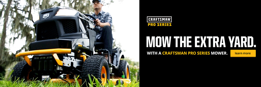 It's Not a Chore If It's Done With a Craftsman Pro Series Mower.