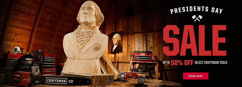 Presidents Day Sale. Up to 50% Off Select Craftsman Tools
