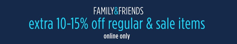 Friends & Family - Online Only