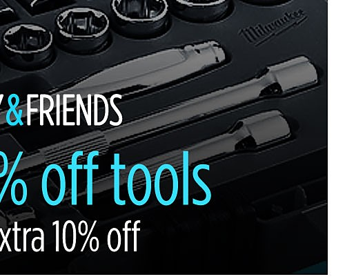 Up to 50% off tools + extra 10% off
