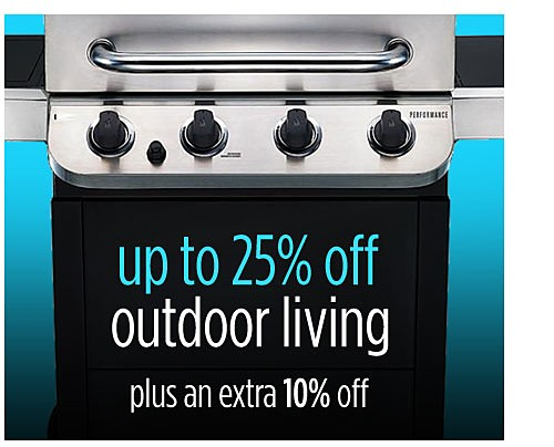 Up to 25% off outdoor living + extra 10% off