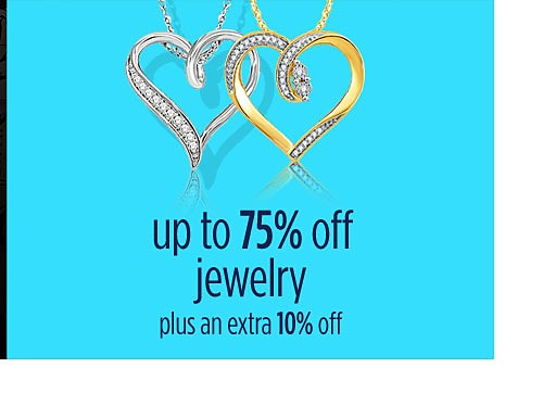Up to 75% off fine jewelry + extra 10% off