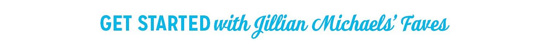 Make an impact with Jillian Michaels' favorite items