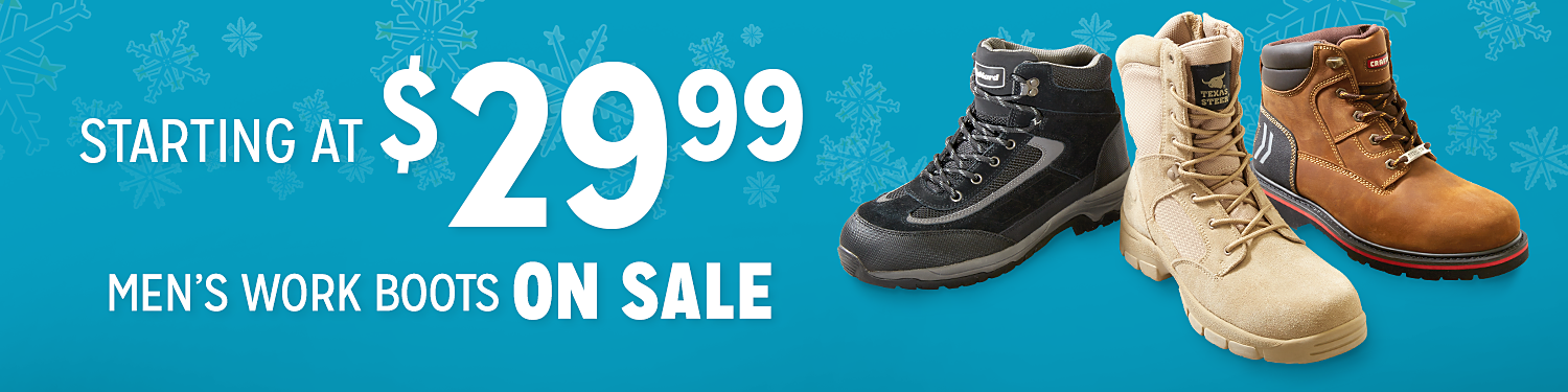 Starting at $29.99! Men's work boots on sale