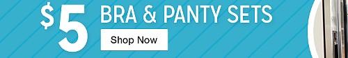 $5 Bra & Panty Sets