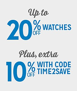 Up to 20% Off Watches + Extra 10% Off with Code:  TIME2SAVE