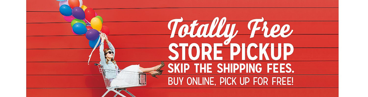 Skip the shipping, buy online and pick up in store