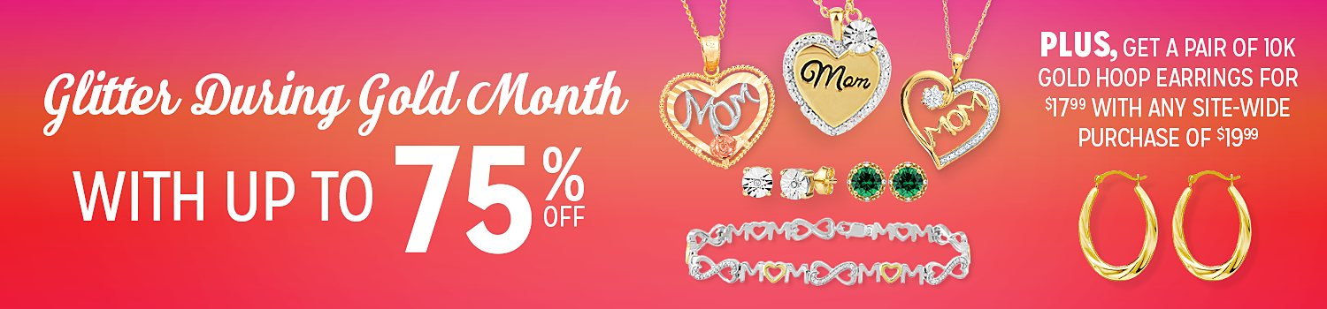 Up to 75% Off During Gold Month
