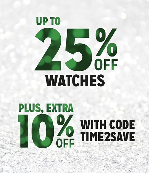 Up to 25% Off Watches + Extra 10% Off with Code:  TIME2SAVE