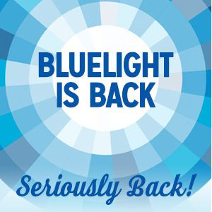 Bluelight is Back!