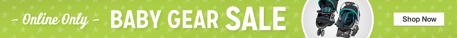 Online Only! Baby Gear Sale