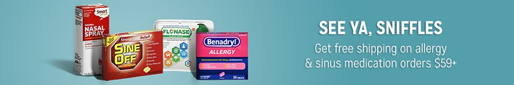 Get free shipping on allergy & sinus medication orders $59+