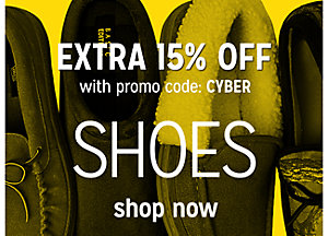 Extra 15% off Shoes with promo code: CYBER