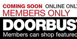 Members Only Doorbuster Pre-sale