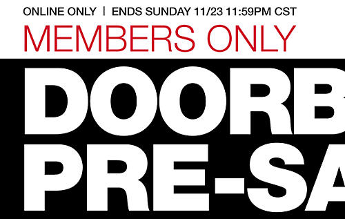 Members Only Pre-sale Doorbusters