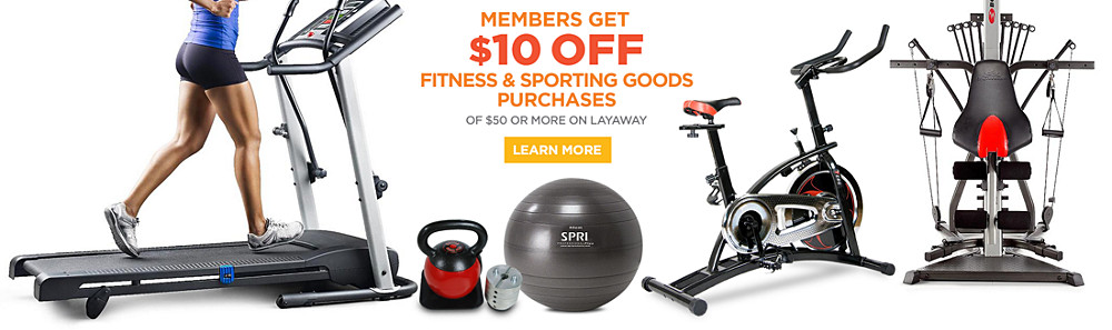 Members&#x20&#x3b;get&#x20&#x3b;&#x24&#x3b;10&#x20&#x3b;off&#x20&#x3b;fitness&#x20&#x3b;&amp&#x3b;&#x20&#x3b;sporting&#x20&#x3b;goods&#x20&#x3b;purchases&#x20&#x3b;of&#x20&#x3b;&#x24&#x3b;50&#x20&#x3b;or&#x20&#x3b;more&#x20&#x3b;on&#x20&#x3b;Layaway