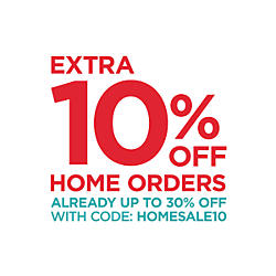 Extra&#x20&#x3b;10&#x25&#x3b;&#x20&#x3b;off&#x20&#x3b;home&#x20&#x3b;orders