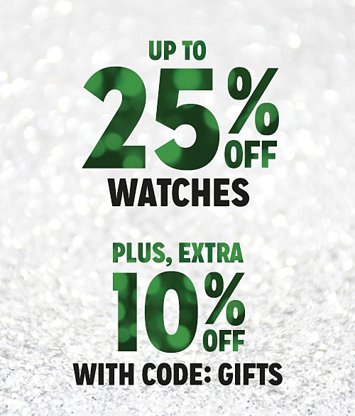 Up to 25% Off Watches + Extra 10% Off with Code:  GIFTS