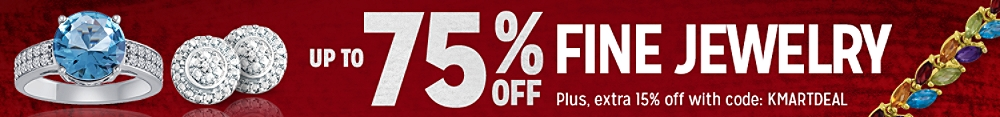 Up to 75% off fine jewelry + extra 15% off with code:  KMARTDEAL
