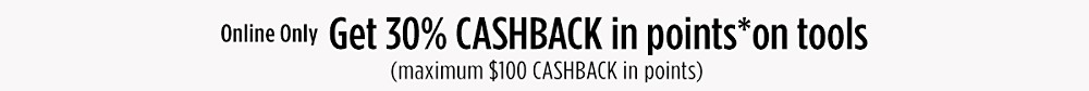 $30 Cashback on a Tools Purchase