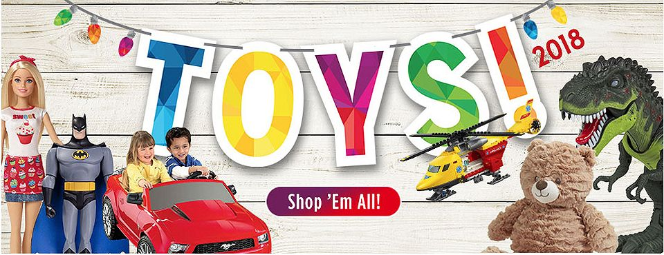 Toys 2018 | Shop 'Em All!