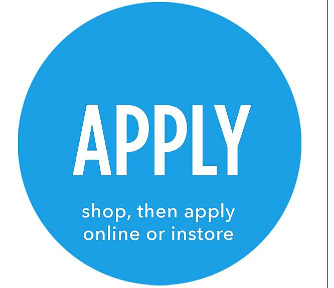Apply | shop, then apply online or instore