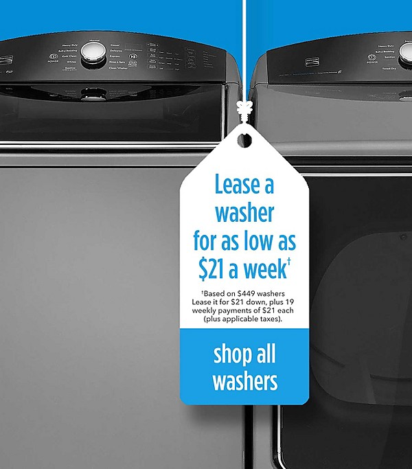 Lease a washer for as low as $20 a week - based on $449 washers Lease it for $20 down, plus 19 weekly payments | shop all washers