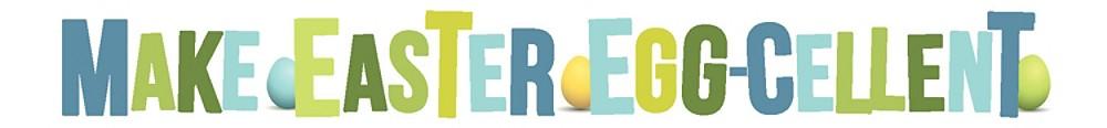 Make Easter eggcellent